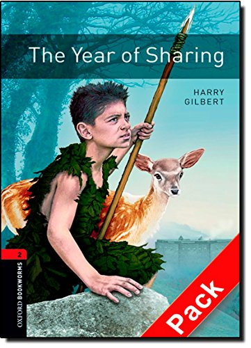 Oxford Bookworms Library: Level 2:: The Year of Sharing audio CD pack: 700 Headwords (Oxford Bookworms ELT) por Harry Gilbert