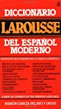 Diccionario Larousse Del Espanol Moderno: A New Dictionary of the     Spanish Language (Signet)