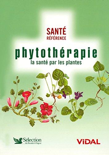 Phytothérapie : La santé par les plantes
