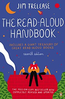 The Read-Aloud Handbook: Seventh Edition von [Trelease, Jim]