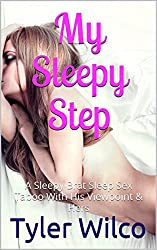 My Sleepy Step: A Brat's Forbidden Sleep Sex Taboo ~ Ravished While She Sleeps