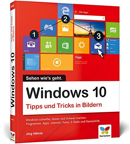 Preisvergleich Produktbild Windows 10: Tipps und Tricks in Bildern. So nutzen Sie Windows 10 optimal. Komplett in Farbe. Windows 10 Bild für Bild.