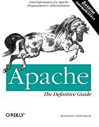 Apache: The Definitive Guide (Classique Us)