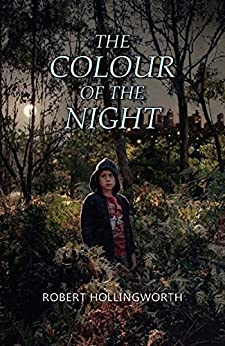 The Colour of the Night by [Hollingworth, Robert]