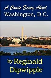 A Comic Essay About Washington, D.C.