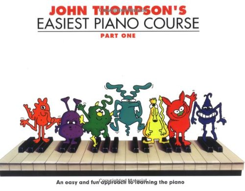 John Thompson's Easiest Piano Course: Pt. 1 (Part 1)