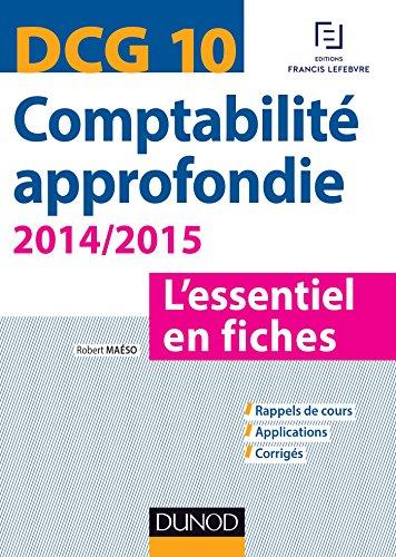 Comptabilité approfondie DCG 10 - 4e édition : L'essentiel en fiches (DCG 10 - Comptabilité approfondie - DCG 10)