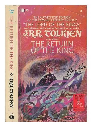 The return of the King : being the third part of The Lord of the Rings / with a new foreword by the author