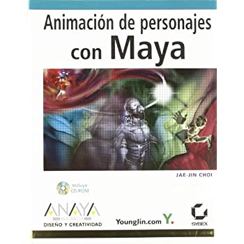 Animacion de personajes con maya / Character Animation with Maya