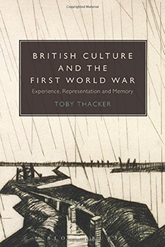 British Culture and the First World War by Toby Thacker (2014-09-25)