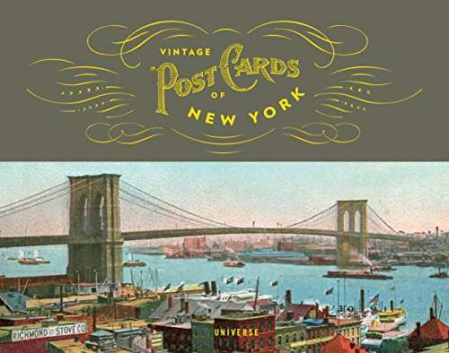 Vintage Postcards of New York (The Stefano and Silvia Lucchini Collection)