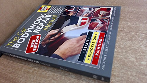 The Car Bodywork Repair Manual: A Do-it-yourself Guide to Car Bodywork Repair, Renovations and Painting (Foulis Motoring Book)