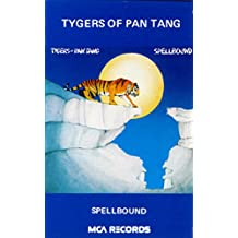 Spellbound : Tygers of Pan Tang