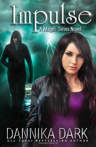 Impulse (Mageri Series: Book 3) by Dark, Dannika (2013) Paperback