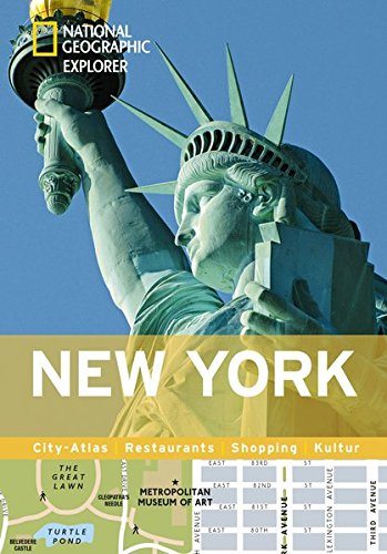 New York erkunden mit handlichen Karten: New-York-Reiseführer für die schnelle Orientierung mit Highlights und Insider-Tipps. New York entdecken mit New York. (National Geographic Explorer)