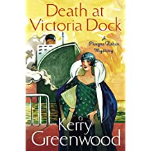 Death at Victoria Dock: Miss Phryne Fisher Investigates