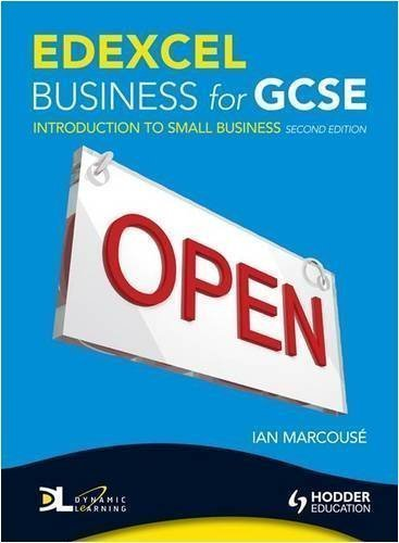 Edexcel Business for GCSE: Unit 1: Introduction to Small Business 2nd (second) Edition by Marcouse, Ian published by Hodder Education (2009)