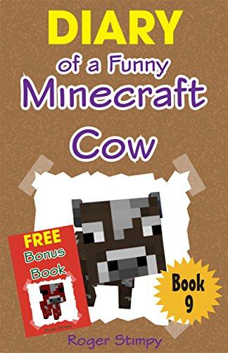 Minecraft: Diary of a Funny Minecraft Cow (Minecraft Village Series Book 9) (English Edition) (Minecraft-bauernhof)