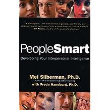 PeopleSmart: Developing Your Interpersonal Intelligence: Developing Your Interpersonal Intelligence