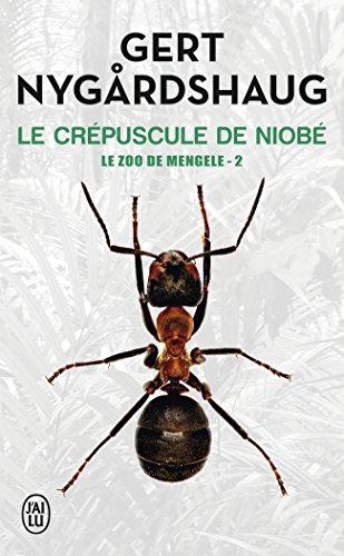 Le zoo de Mengele, Tome 2 : Le crépuscule de Niobe