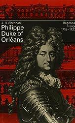 Philippe, Duke of Orleans, Regent of France, 1715-23 (Men in office)