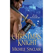 The Christmas Knight (Zebra Historical Romance) by Michele Sinclair (2010-10-01)
