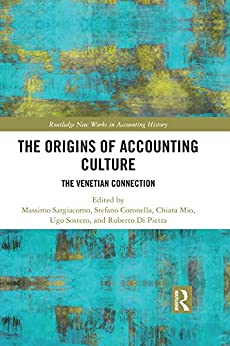 The Origins of Accounting Culture: The Venetian Connection (Routledge New Works in Accounting History) Epub Descarga gratuita