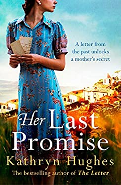 Her Last Promise: From the bestselling author of The Letter comes a gripping, page-turning mystery