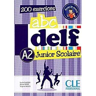 ABC DELF Junior scolaire - Niveau A2 - Livre + DVD (French Edition)