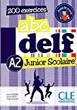 ABC DELF Junior scolaire - Niveau A2 - Livre + DVD (French Edition)