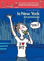 le New York des paresseuses (Vie quotidienne)