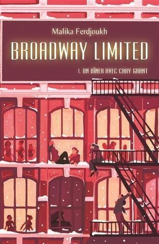 Broadway limited (1) : Un dîner avec Cary Grant