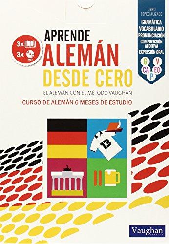 APRENDE ALEMÁN DESDE CERO: EL ALEMÁN CON EL MÉTODO VAUGHAN
