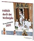 Fröhlich durch das Kirchenjahr 2017: Der neue Mini-Kalender