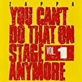 You Can'T Do That On Stage Anymore /Vol.1