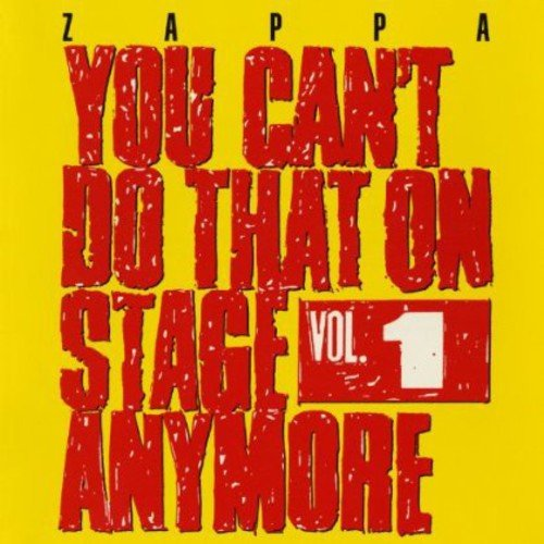 You Can'T Do That on Stage Anymore,Vol.1