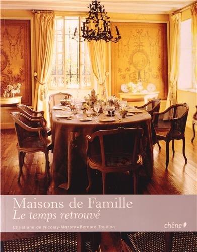 Maisons de famille, le temps retrouvé
