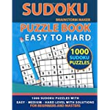 Sudoku Puzzle Book: 1000 Sudoku Puzzles with Easy - Medium - Hard Level for Beginners and Masters (Brain Games Book 7)