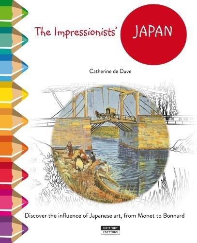 Le Japon des impressionnistes par Catherine de Duve