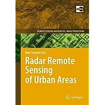 Radar Remote Sensing of Urban Areas (Remote Sensing and Digital Image Processing)