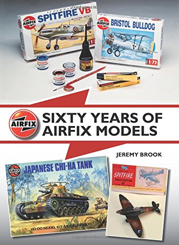 Sixty Years of Airfix Models Cover Image