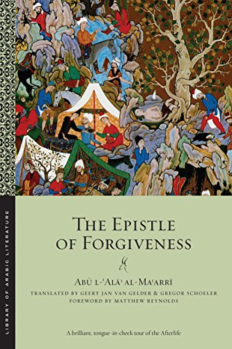 The Epistle of Forgiveness: Volumes One and Two (Library of Arabic Literature) (English Edition)