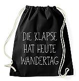 Die Klapse hat heut Wandertag Gym Bag Turnbeutel Rucksack Sport Hipster Style in 9 Farben, Farbe:Schwarz