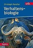 Verhaltensbiologie (utb basics, Band 4817)