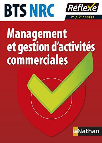 Réussir l'étude de cas de MGAC – BTS NRC par Martine Laffitte-Mourlanne