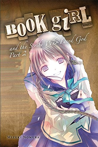 Book Girl and the Scribe Who Faced God, Part 2 (light novel) por Mizuki Nomura