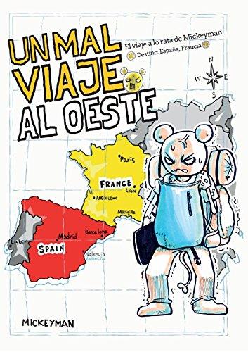 Un mal viaje al Oeste: El viaje a lo rata de Mickeyman (Linea Infinite) por Mickeyman