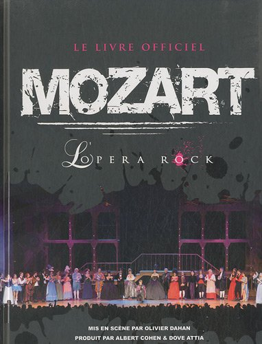 Mozart L'opéra Rock - Le livre par Gilbert Jouin