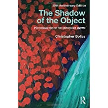 The Shadow of the Object: Psychoanalysis of the Unthought Known