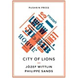 City of Lions (Pushkin Collection)